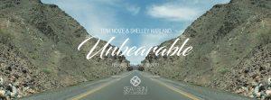 Unbearable - Tom Noize & Shelley Harland