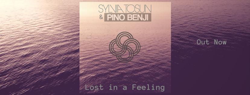 LOST IN A FEELINGSylvia Tosun & Pino Benji